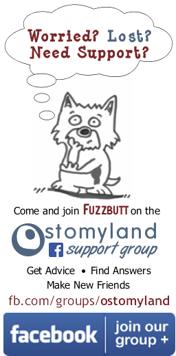 Come and join Fuzzbutt on Ostomyland's ostomy support Facebook group - ask questions, seek answers, make new friends!